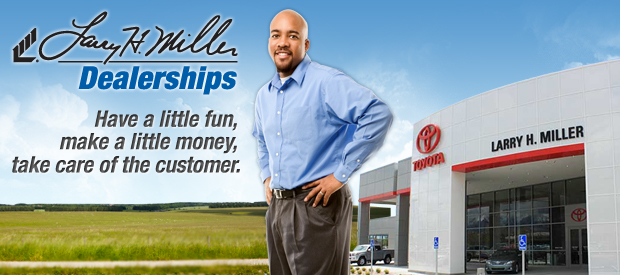 Work at Larry H Miller Automotive