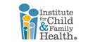 Institute for Child & Family Health