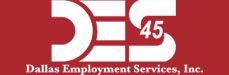 Jobs and Careers at Dallas Employment Services, Inc.>