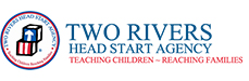Jobs and Careers atTwo Rivers Head Start Agency>