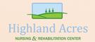 Highland Acres Nursing and Rehabilitation Center